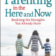 Parenting in the Here and Now cover image