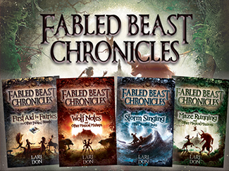 The Fabled Beast Chronicles by Lari Don