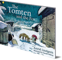 Astrid Lindgren; Illustrated by Harald Wiberg - The Tomten and the Fox