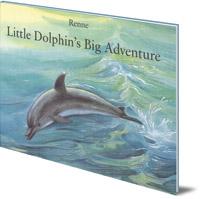 Renne - Little Dolphin's Big Adventure