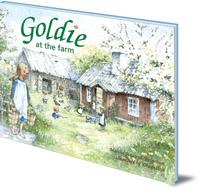 Martha Sandwall-Bergström; Illustrated by Eva Stålsjö - Goldie at the Farm