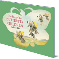 Sibylle von Olfers - The Story of the Butterfly Children