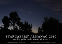 Bob Mizon; Richard Knox - Stargazers' Almanac: Monthly Guide to the Stars and Planets: 2010