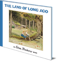 Elsa Beskow - The Land of Long Ago