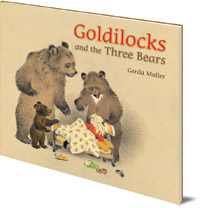 Gerda Muller - Goldilocks and the Three Bears