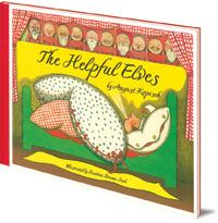 August Kopisch; Illustrated by Beatrice Braun-Fock - The Helpful Elves