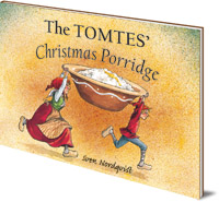 Sven Nordqvist - The Tomtes' Christmas Porridge