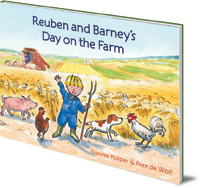 Nannie Kuiper; Illustrated by Alex de Wolf - Reuben and Barney's Day on the Farm