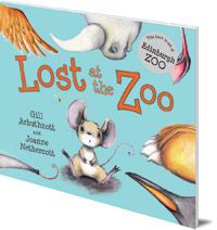 Gill Arbuthnott; Illustrated by Joanne Nethercott - Lost at the Zoo