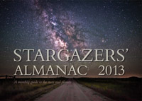 Bob Mizon - Stargazers' Almanac: A Monthly Guide to the Stars and Planets: 2013