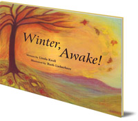 Linda Kroll; Illustrated by Ruth Lieberherr - Winter, Awake!
