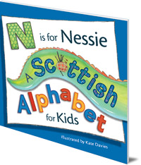 Illustrated by Kate Davies - N is for Nessie: A Scottish Alphabet for Kids