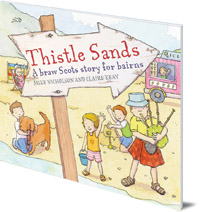 Mike Nicholson; Illustrated by Claire Keay - Thistle Sands