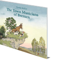 Gerda Muller - The Town Musicians of Bremen
