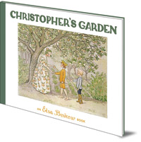 Elsa Beskow - Christopher's Garden