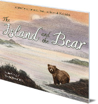 Louise Greig; Illustrated by Vanya Nastanlieva - The Island and the Bear
