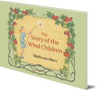 Sibylle von Olfers - The Story of the Wind Children: Mini edition
