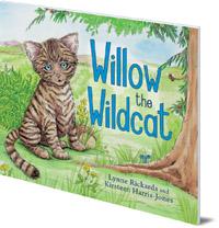 Lynne Rickards; Illustrated by Kirsteen Harris-Jones - Willow the Wildcat