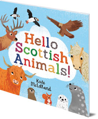Kate McLelland - Hello Scottish Animals