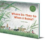 Gerda Muller - Where Do They Go When It Rains?