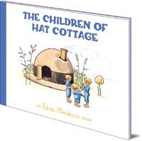 Elsa Beskow - The Children of Hat Cottage