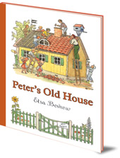 Elsa Beskow - Peter's Old House