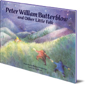 Illustrated by Bettina Stietencron; C. J. Moore - Peter William Butterblow: and Other Little Folk