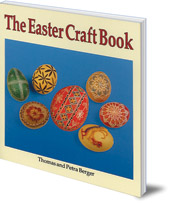 Thomas and Petra Berger - The Easter Craft Book