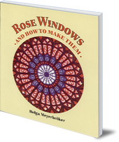 Helga Meyerbröker - Rose Windows and How To Make Them: Coloured Tissue Paper Crafts