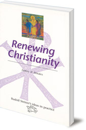 James H. Hindes - Renewing Christianity