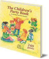 Anne and Peter Thomas; Illustrated by Anjo Mutsaars - The Children's Party Book: For Birthdays and Other Occasions