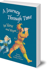 Edited by Heather Thomas - A Journey Through Time in Verse and Rhyme