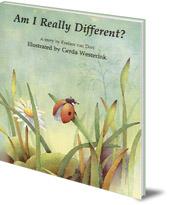 Evelien van Dort; Illustrated by Gerda Westerink - Am I Really Different?