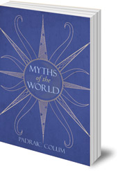 Padraic Colum; Illustrated by Boris Artzybasheff - Myths of the World