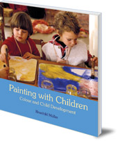Brunhild Müller; Translated by Donald Maclean - Painting With Children: Colour and Child Development