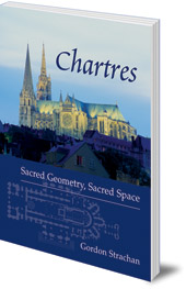 Gordon Strachan - Chartres: Sacred Geometry, Sacred Space