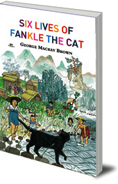 George Mackay Brown - Six Lives of Fankle the Cat