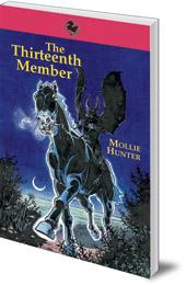 Mollie Hunter - The Thirteenth Member