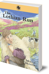 Mollie Hunter - The Lothian Run