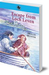 Mollie Hunter - Escape from Loch Leven