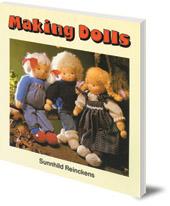 Sunnhild Reinckens - Making Dolls