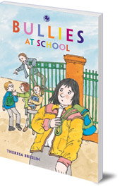 Theresa Breslin; Illustrated by Scoular Anderson - Bullies at School