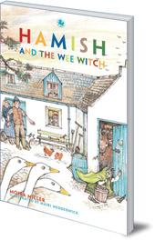 Moira Miller; Illustrated by Mairi Hedderwick - Hamish and the Wee Witch