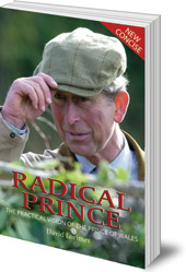 David Lorimer - Radical Prince: The Practical Vision of the Prince of Wales