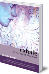 Gunnel Minett - Exhale: An Overview of Breathwork