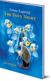 Selma Lagerlöf; Illustrated by Ilon Wikland; Translated by Velma Swanston Howard - The Holy Night
