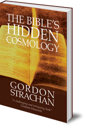 Gordon Strachan - The Bible's Hidden Cosmology