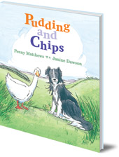 Penny Matthews; Illustrated by Janine Dawson - Pudding and Chips