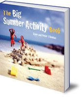 Anne Thomas and Peter Thomas; Translated by George Hall - The Big Summer Activity Book