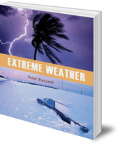 Peter Bunyard - Extreme Weather